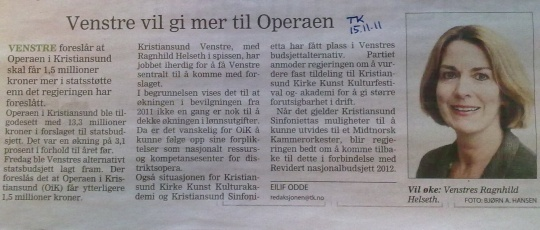 Opera, KKKKA, Venstre og statsbudsjett